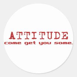 Attitude Red Classic Round Sticker
