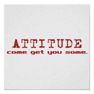 Attitude Red Poster