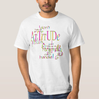 Attitude - Value T-Shirt