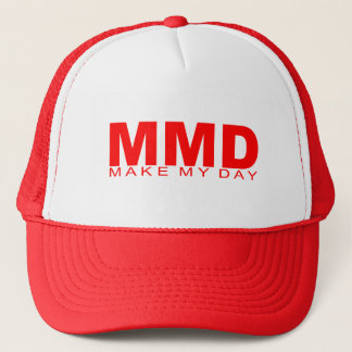 "Attitudes - ""Make My Day"" Trucker Hat"
