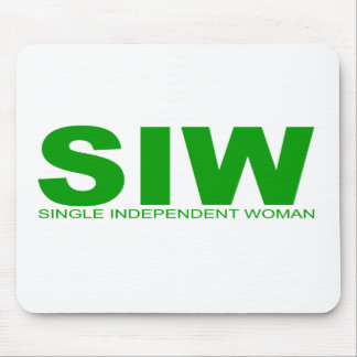 "Attitudes - ""Single Independent Woman"" Mouse Pad"