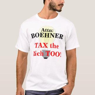 Attn: ¡Boehner, GRAVA a los ricos TAMBIÉN! Playera