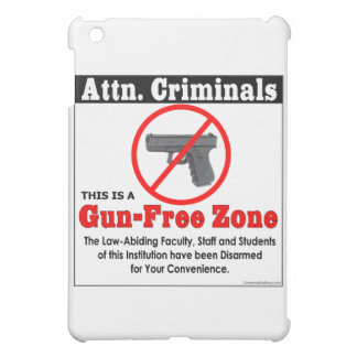 Attn Criminals: Gun-Free Zone iPad Mini Cover