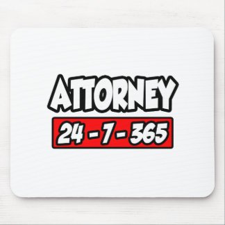 Attorney 24-7-365 mouse pad