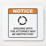 Attorney / Argue Mouse Pad