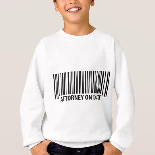attorney on duty sweatshirt