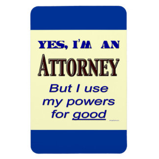 Attorney Powers Funny Flexi Magnet