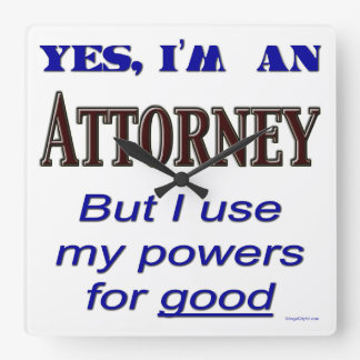 Attorney Powers Funny Office Wall Clock