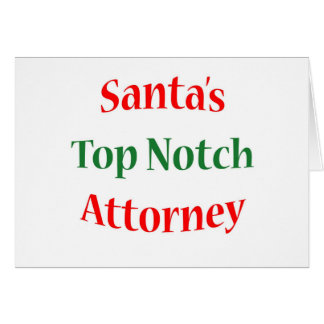 Attorney Top Notch Greeting Card