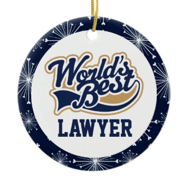 Attorney Worlds Best Lawyer Gift Ceramic Ornament