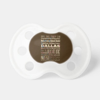 Attractions Famous Places of Dallas Texas Baby Pacifiers
