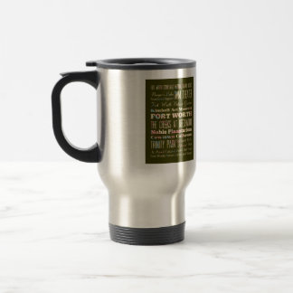 Attractions & Famous Places of Fort Worth, Texas. Travel Mug