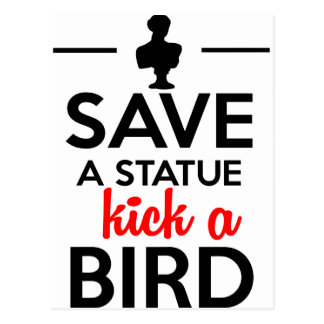 Attractions - Save a statue kick a Bird Postcard