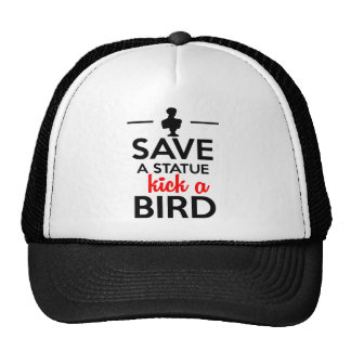 Attractions - Save a statue kick a Bird Trucker Hat