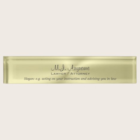 Attroney Luxury polished gold effect with slogan Desk Name Plate