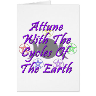 Attune With The Cycles Of The Earth Greeting Cards