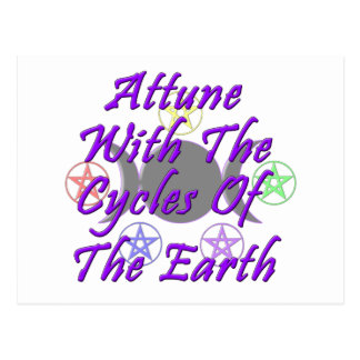 Attune With The Cycles Of The Earth Post Cards