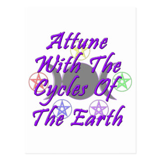Attune With The Cycles Of The Earth Post Card