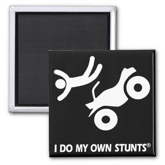 ATV My Own Stunts Magnet