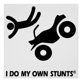 ATV My Own Stunts Poster