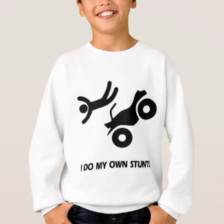 ATV My Own Stunts Sweatshirt