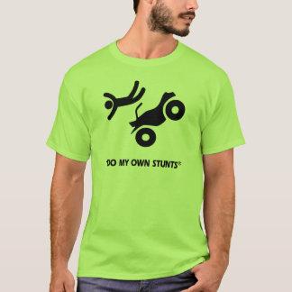 ATV My Own Stunts T-Shirt