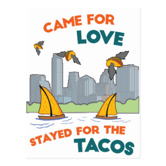 ATX: Came for Love/Stayed for the Tacos Postcard