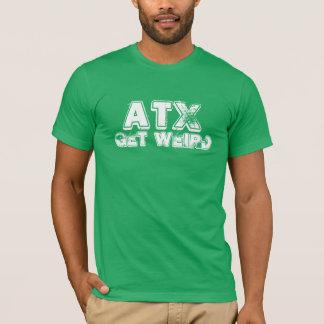 ATX Get Weird Shirt