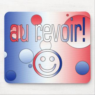 ¡Au Revoir! La bandera francesa colorea arte pop Mouse Pads