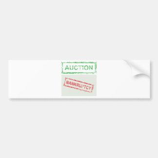 Auction Bankruptcy Bumper Sticker