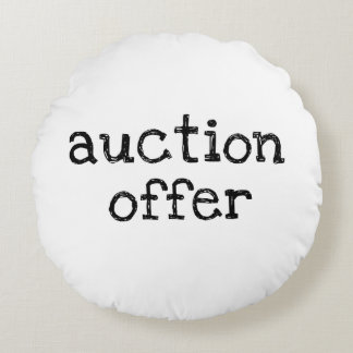 Auction Offer Round Pillow