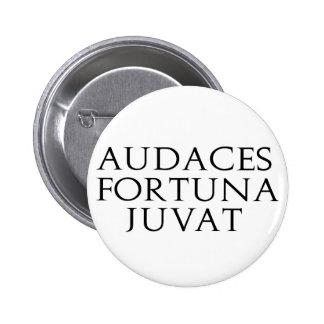Audaces Fortuna Juvat Pinback Button