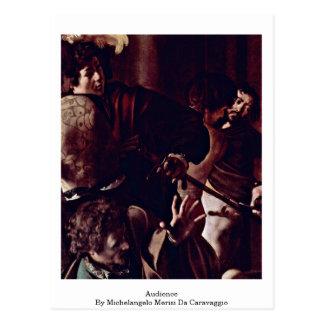 Audience By Michelangelo Merisi Da Caravaggio Postcard