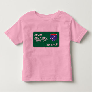 Audio and Video Next Exit Toddler T-shirt