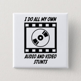 Audio and Video Stunts Pinback Button