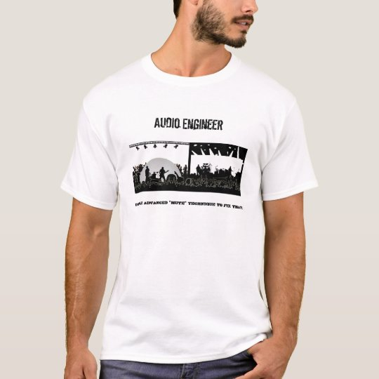 """Audio Engineer - Fix it with """"Mute"""" T-Shirt"""