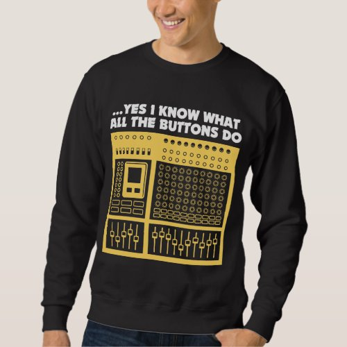 Audio Sound Engineer - Music DJ Turntable Sweatshirt