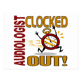 Audiologist Clocked Out Postcard