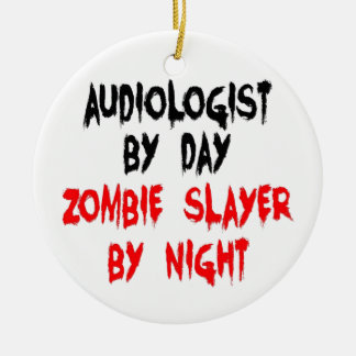Audiologist Zombie Slayer Double-Sided Ceramic Round Christmas Ornament