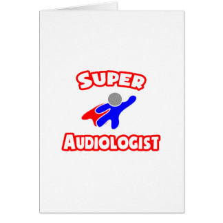Audiólogo estupendo tarjeta de felicitación