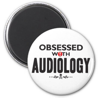 Audiology Obsessed 2 Inch Round Magnet