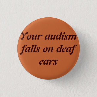 Audism Falls on Deaf Ears Button