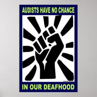Audists no tiene ninguna ocasión en nuestro Deafho Poster