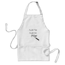 Audit me! adult apron