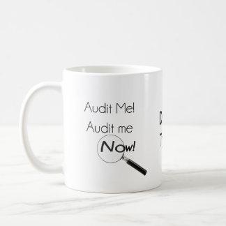 Audit me! coffee mug
