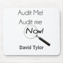 Audit me! mouse pad