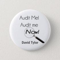 Audit me! pinback button