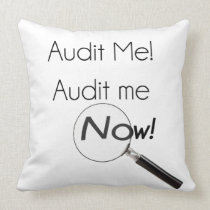 Audit me! throw pillow
