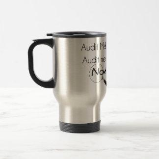 Audit me! travel mug