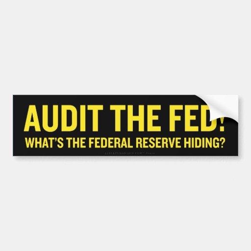 Audit the Fed! Bumper Sticker